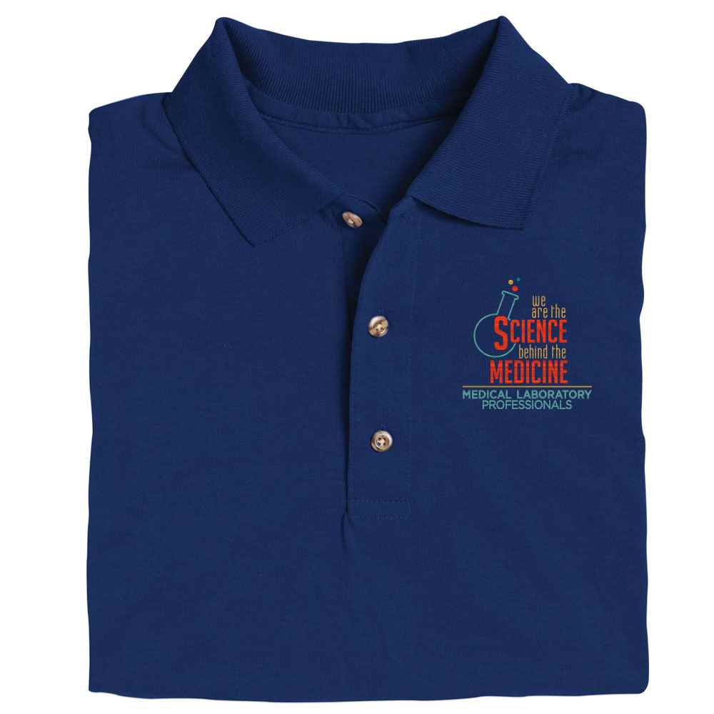 Medical Laboratory Professionals: We Are The Science Behind The Medicine Gildan® DryBlend Jersey Polo - Personalization Optional