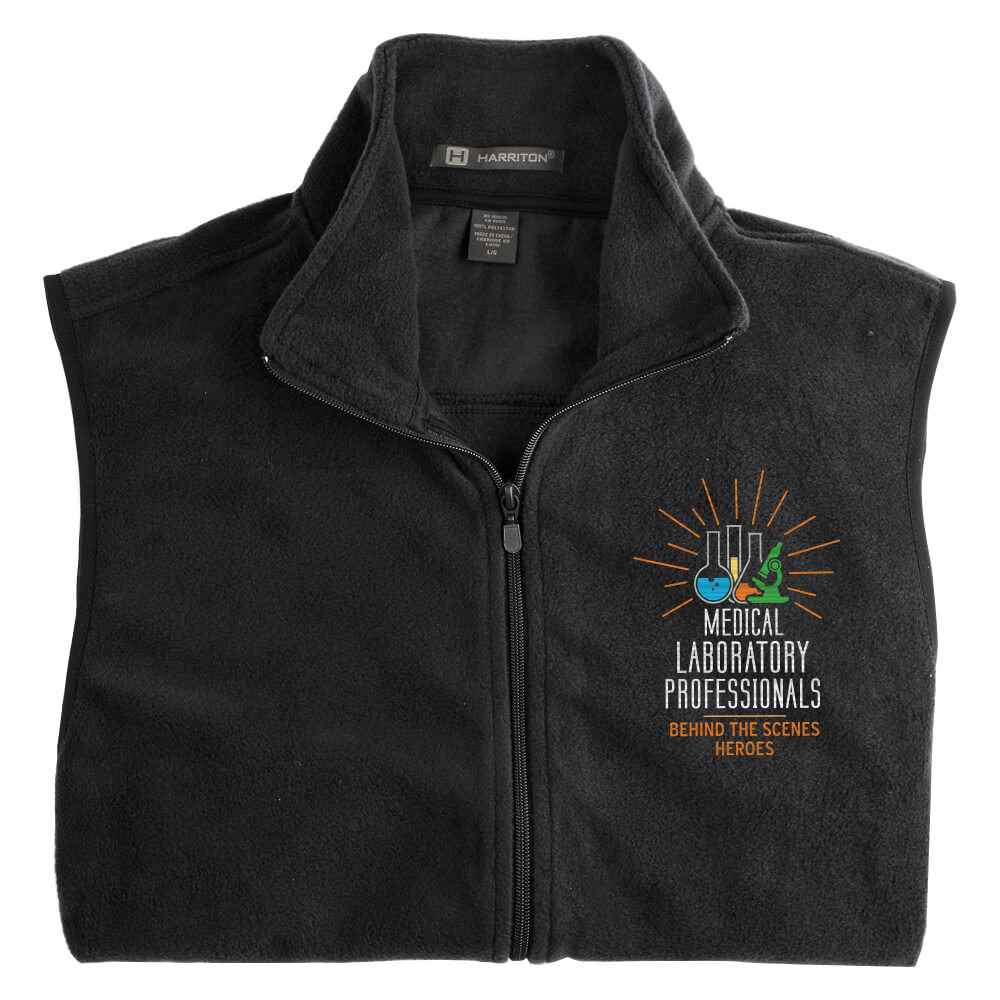Medical Laboratory Professionals: Behind The Scenes Heroes Harriton® Full-Zip Fleece Vest - Personalization Available