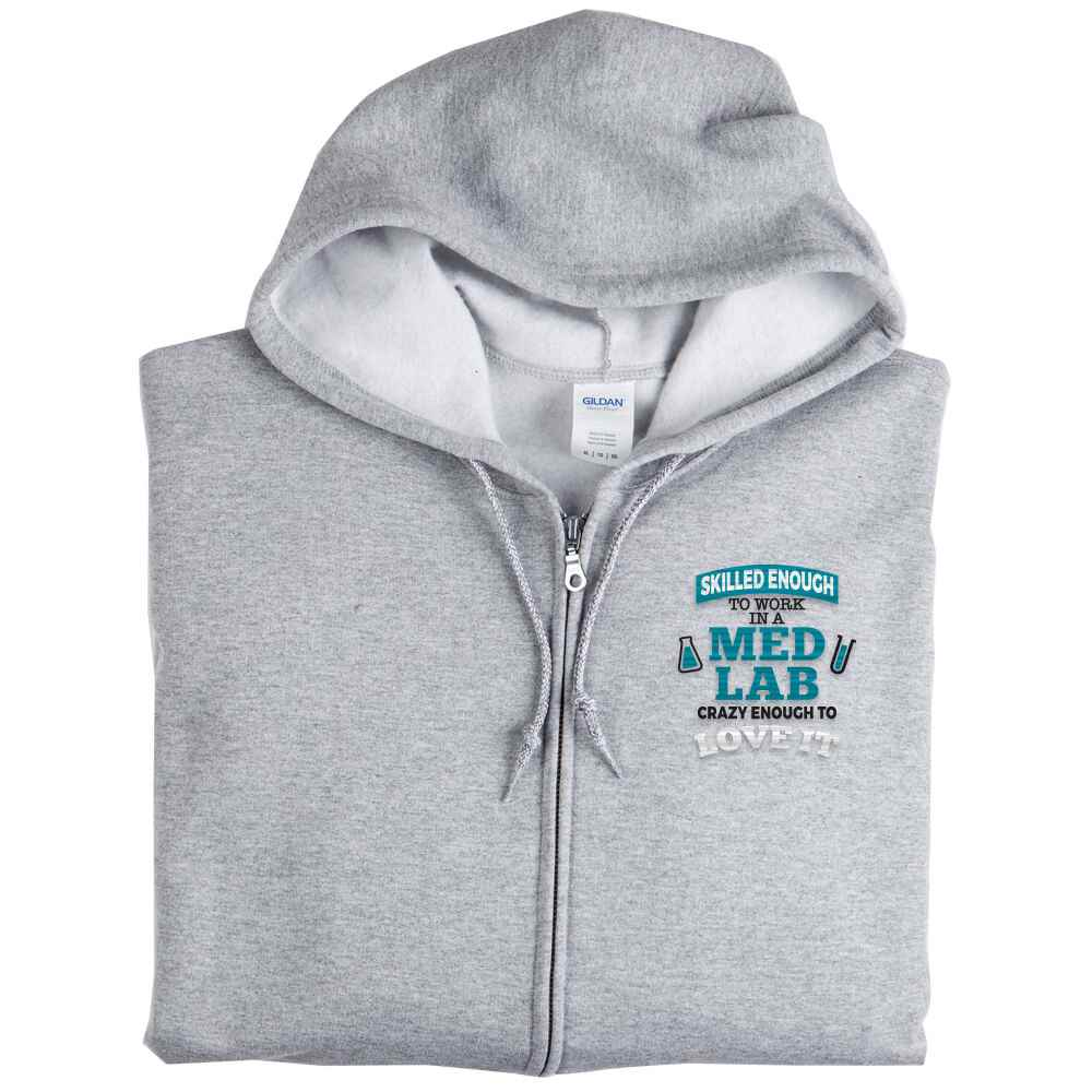 Skilled Enough To Work In A Lab, Crazy Enough To Love It Gildan® Full-Zip Hooded Sweatshirt - Personalization Available