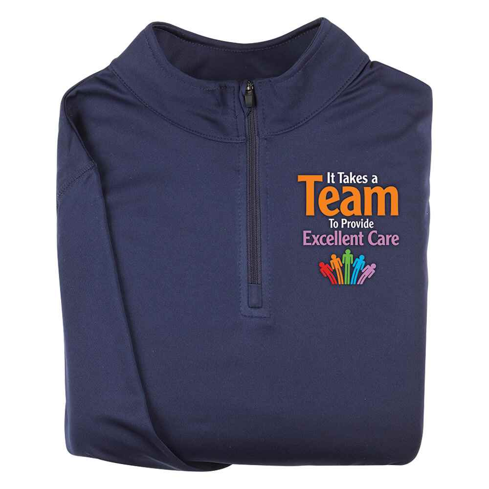 It Takes A Team To Provide Excellent Care Augusta® Attain Quarter Zip - Personalization Available