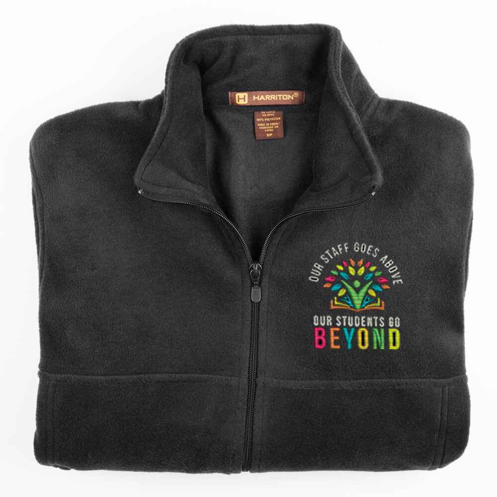 Our Staff Goes Above, Our Students Go Beyond Harriton® Fleece Full-Zip Jacket - Personalization Available