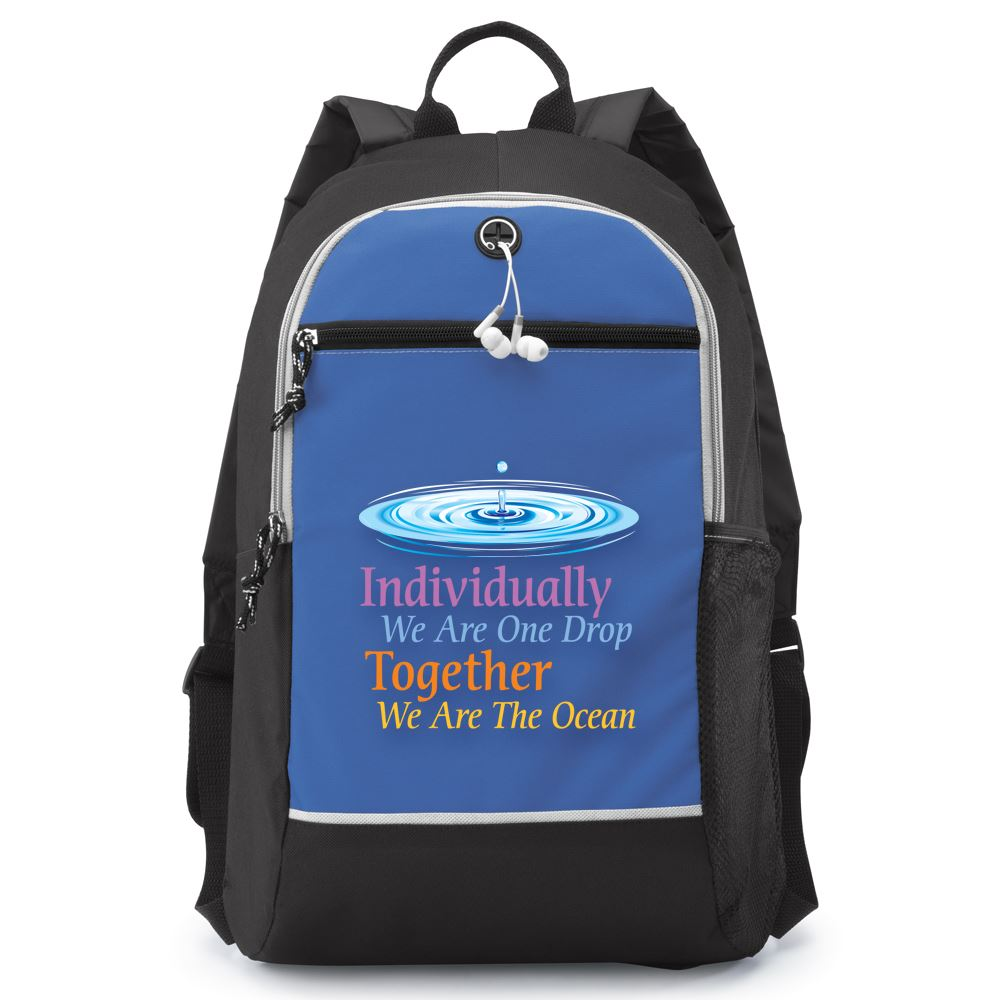 Individually We Are One Drop, Together We Are The Ocean Bayside Backpack