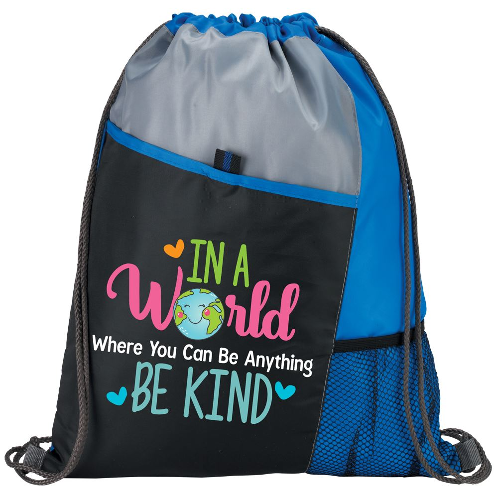 In A World Where You Can Be Anything Be Kind Drawstring Backpack