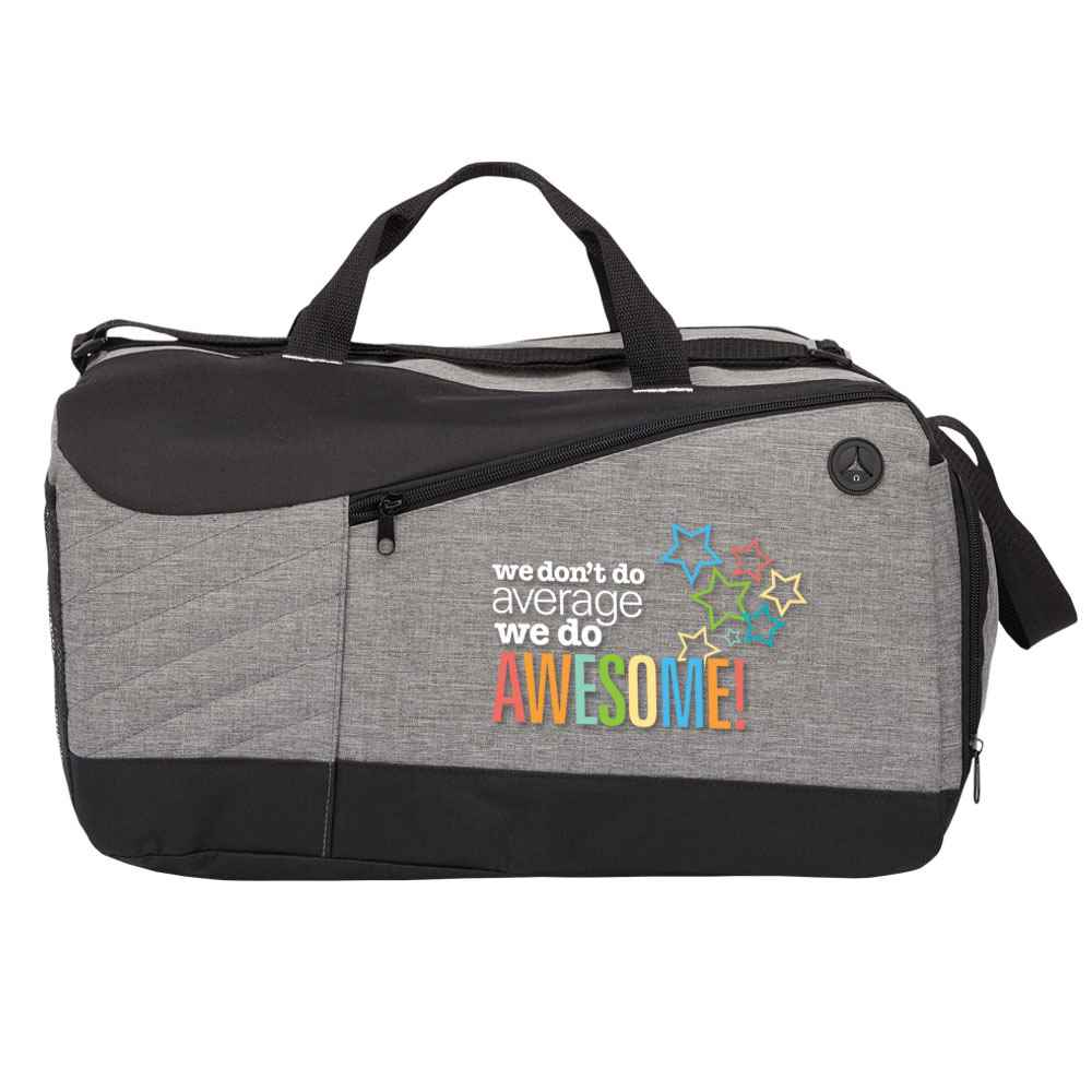 We Don't Do Average, We Do Awesome! Gray Stafford Duffel Bag
