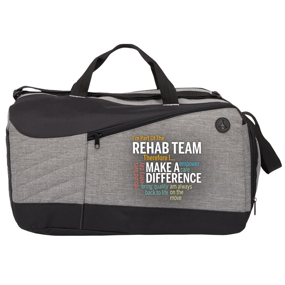 I'm Part Of The Rehab Team Therefore I... Therefore Stafford Duffel Bag