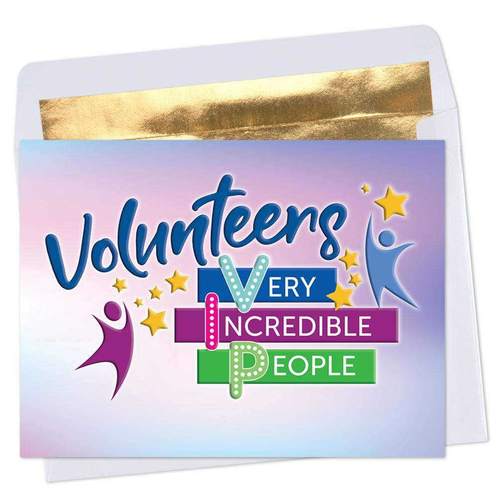 Volunteers: Very Incredible People Greeting Card with Personalization