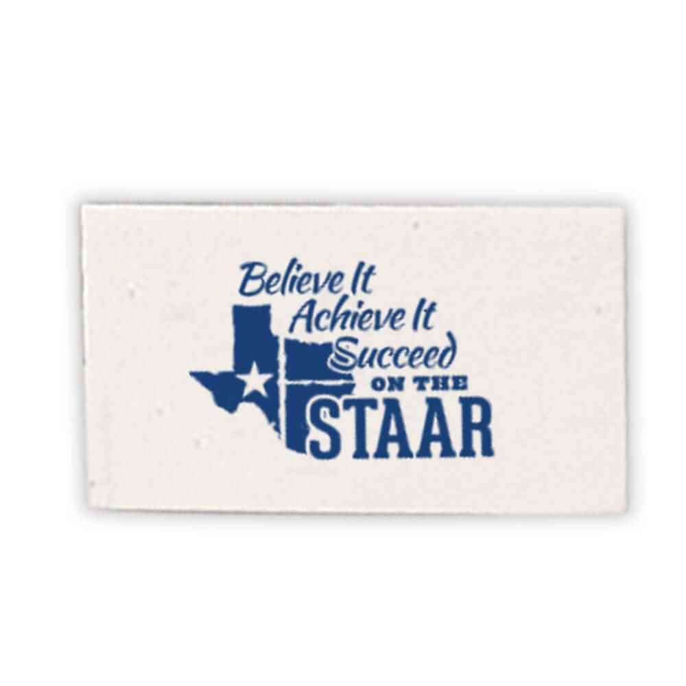 Believe It, Achieve It, Succeed On The STAAR Pencil Erasers - Pack of 25