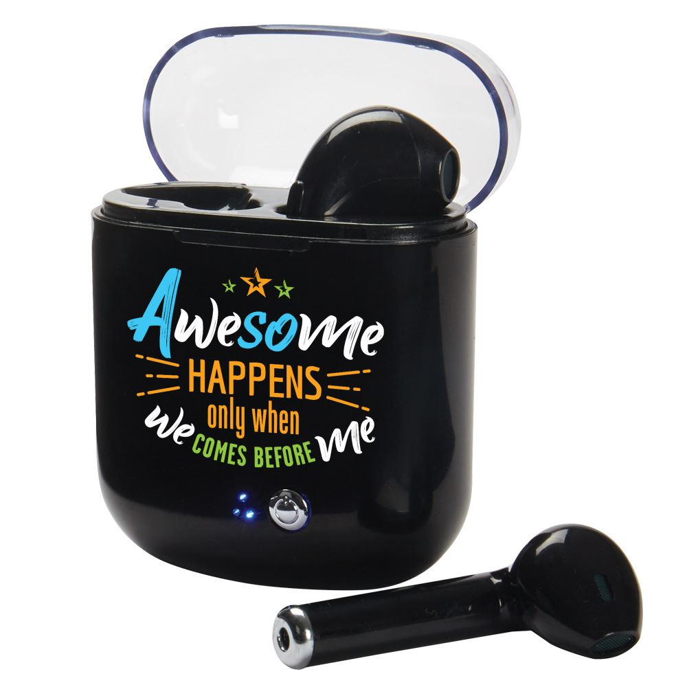 Awesome Happens Only When We Comes Before Me Wireless Bluetooth® Earbuds In Charging Case