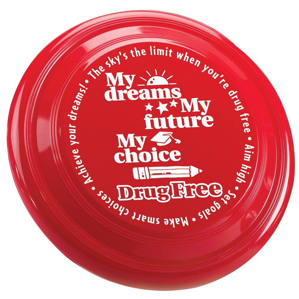 My Dreams, My Future, My Choice, Drug Free High Flyer Disc
