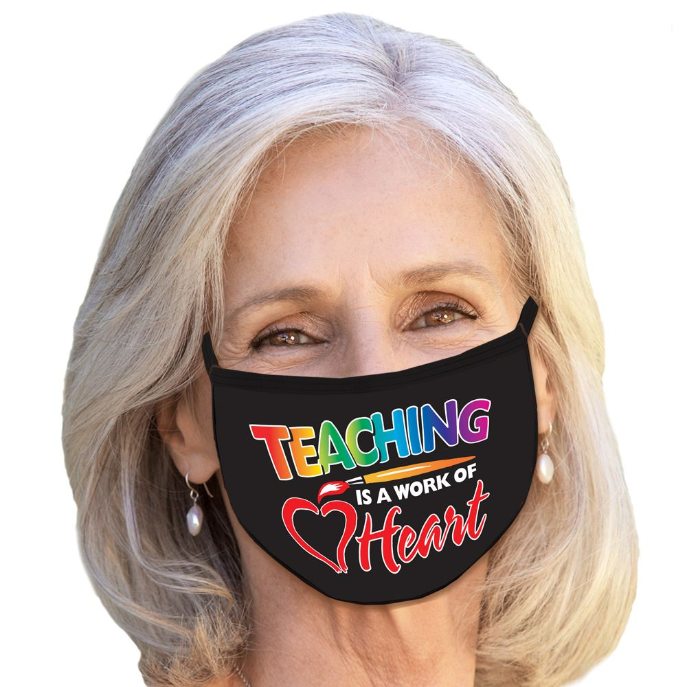 Teaching is a Work of Heart American Made 3-Ply Face Mask