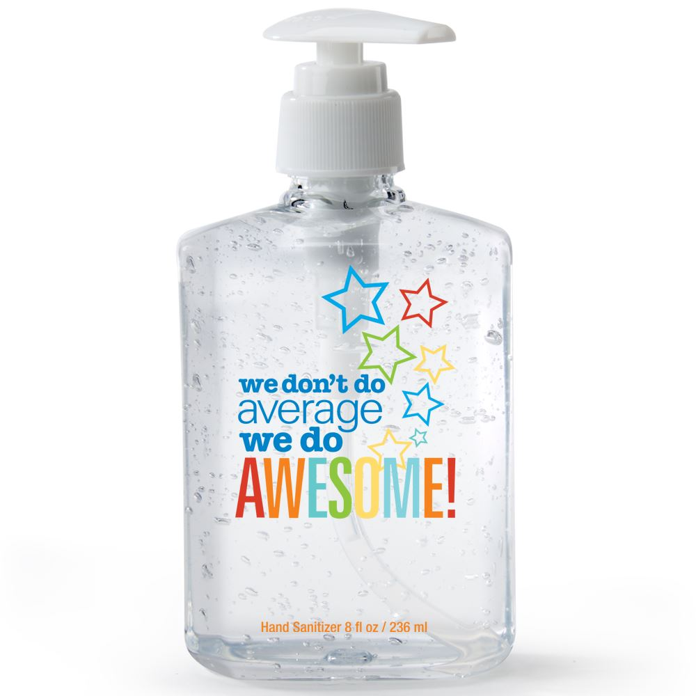 We Don't Do Average We Do Awesome 8-Oz. Sanitizer Gel Pump