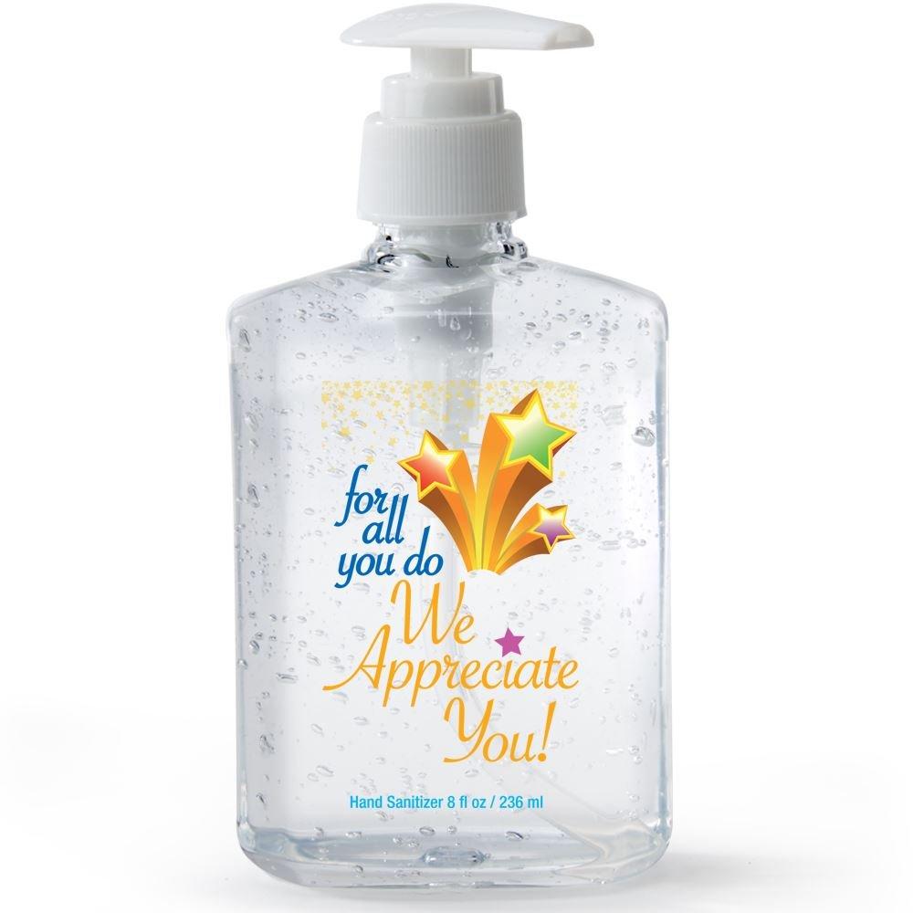 For All You Do We Appreciate You 8-oz. Hand Sanitizer