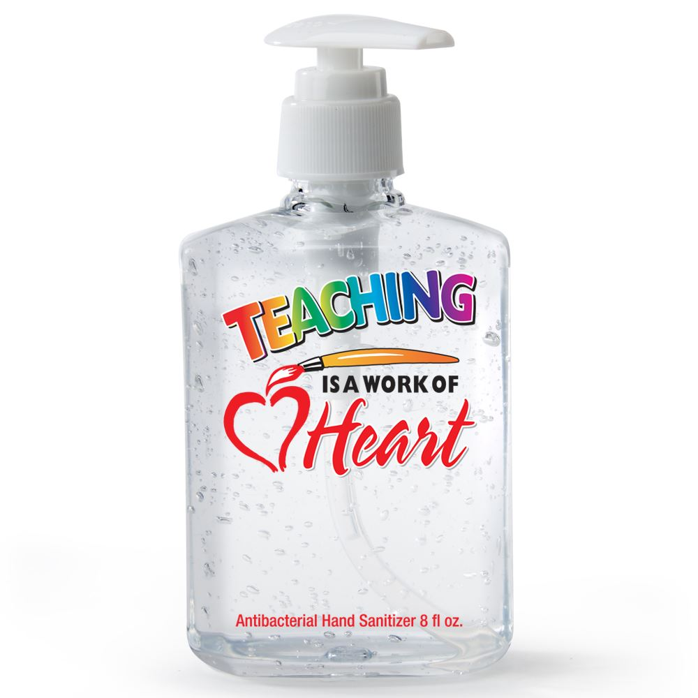 Teaching Is A Work Of Heart 8-oz. Hand Sanitizer