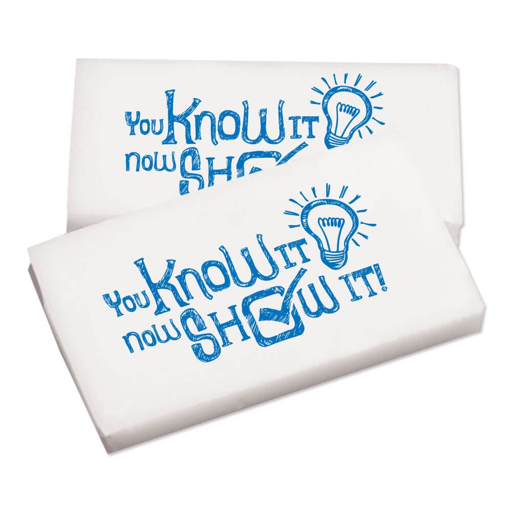 You Know It, Now Show It! White Erasers - Pack of 25