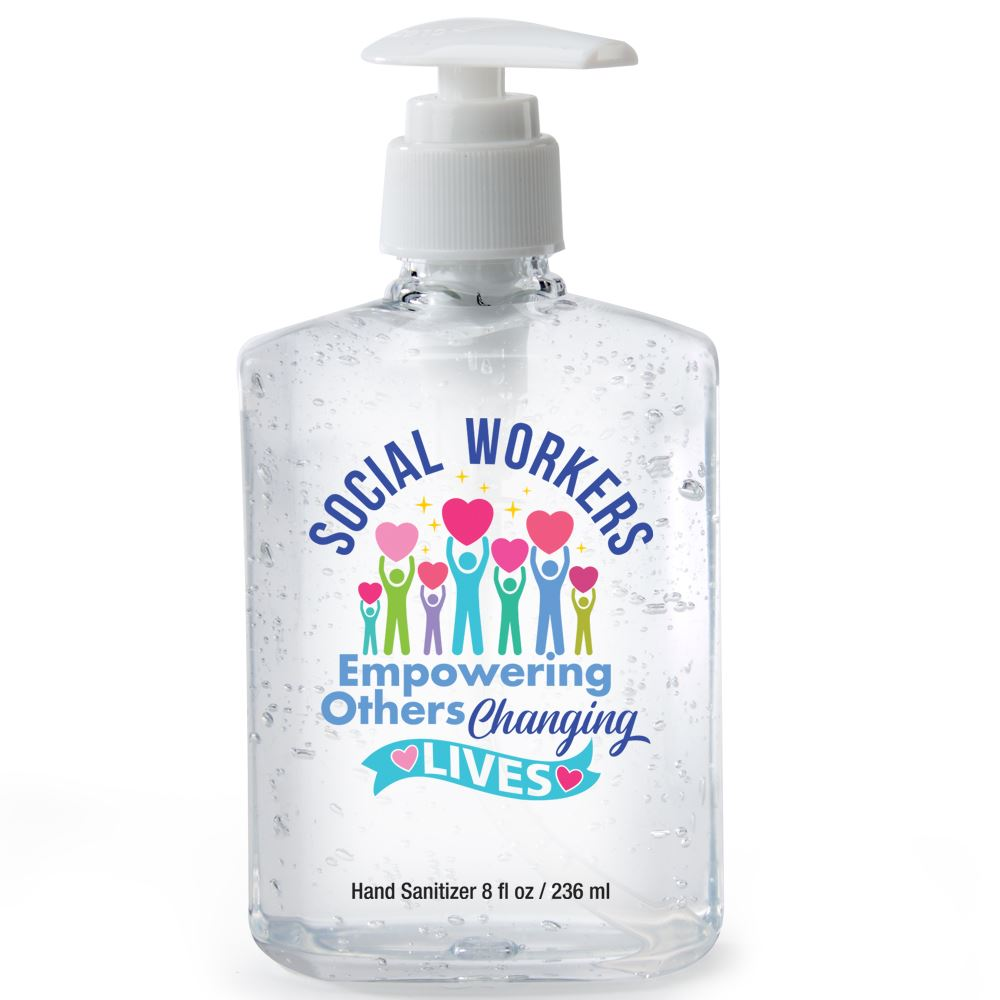 Social Workers: Empowering Others, Changing Lives 8-Oz. Sanitizer Gel Pump
