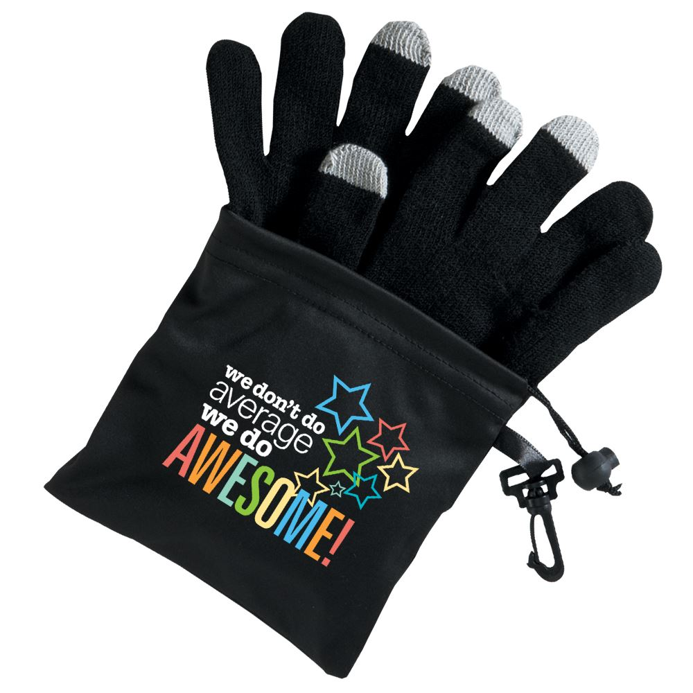 We Don't Do Average We Do Awesome! Touchscreen Gloves With Microfiber Pouch