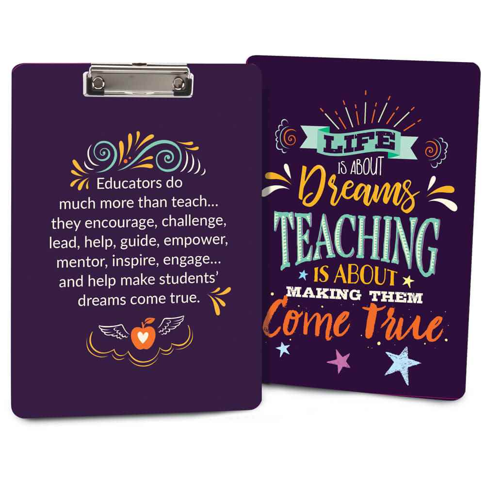 Life Is About Dreams, Teaching Is About Making Them Come True Clipboard