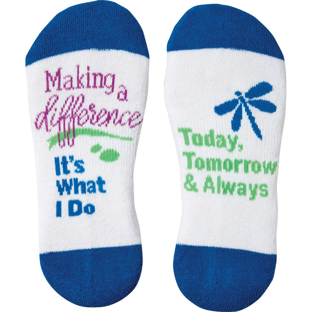 Making A Difference: It's What I Do Today, Tomorrow & Always