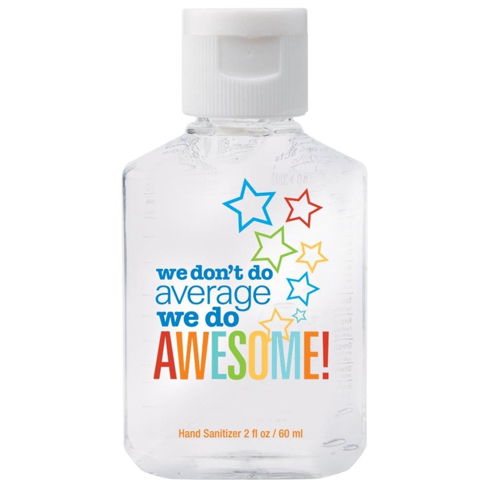 We Don't Do Average, We Do Awesome 2-Oz. Hand Sanitizer Gel