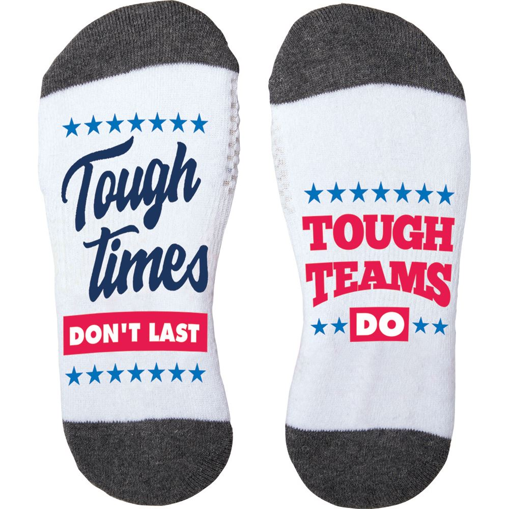 Tough Times Don't Last Tough Teams Do Cushioned Ankle Socks