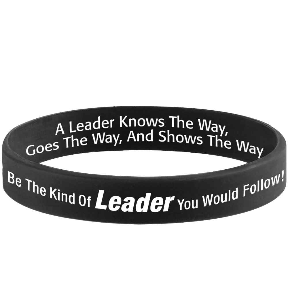Be The Kind Of Leader You Would Follow! 2-Sided Silicone Bracelets - Pack of 10