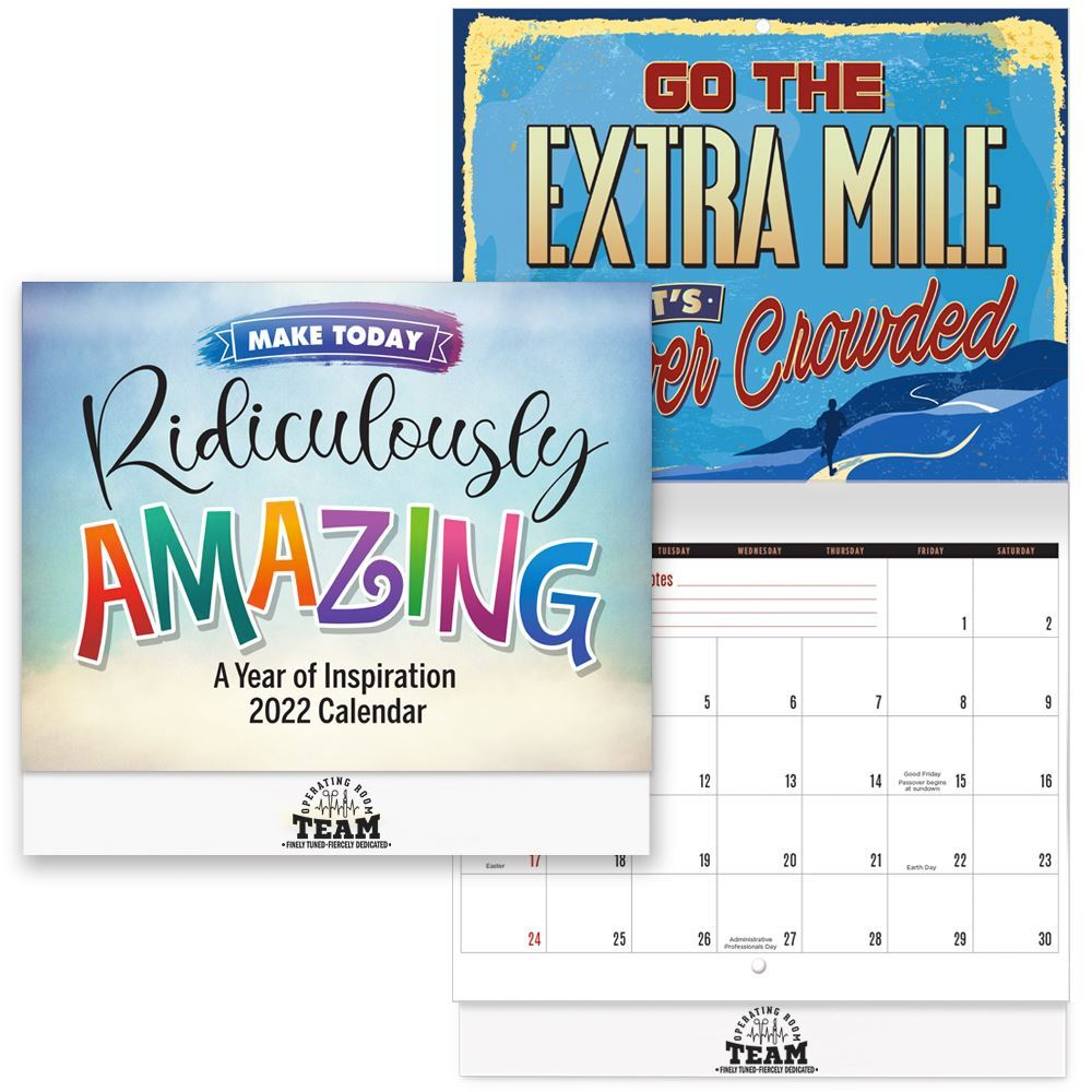 2022 Make Today Ridiculously Amazing / Operating Room Team Wall Calendar