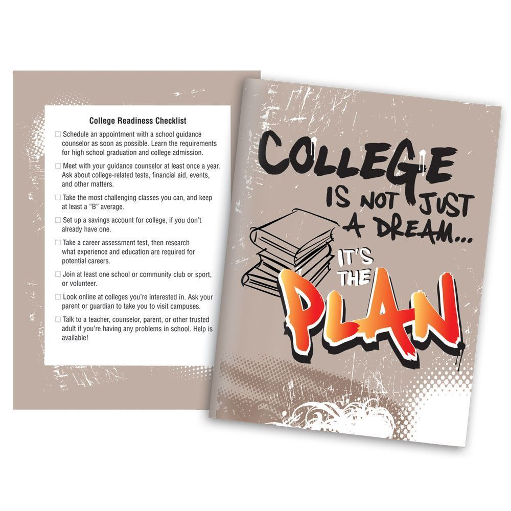 College Is Not Just A Dream...It's The Plan™ Full-Color Folder