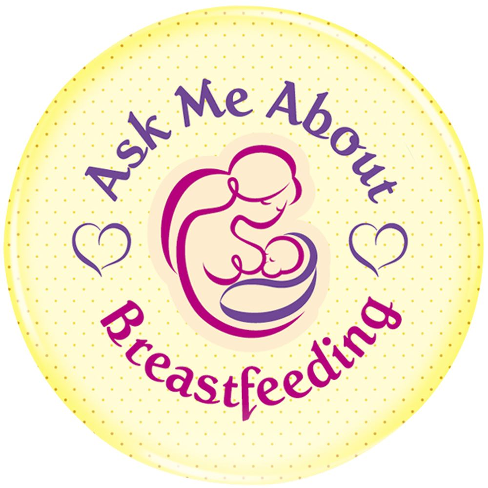 Ask Me About Breastfeeding Button