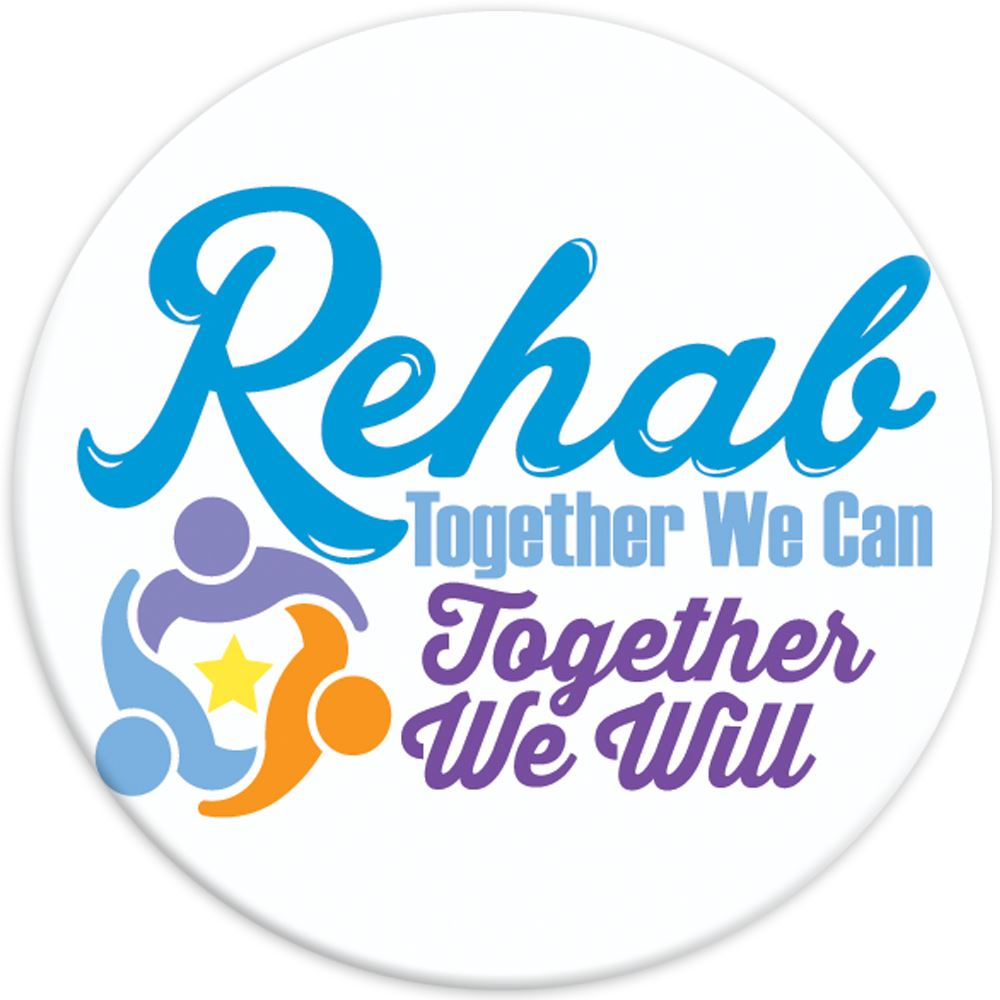 Rehab: Together We Can, Together We Will Buttons