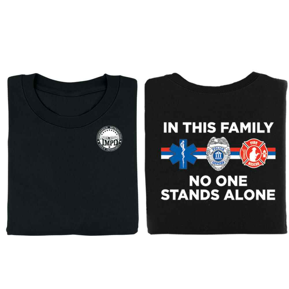In This Family No One Stands Alone Two-Sided Short Sleeve T-Shirt - Personalization Available