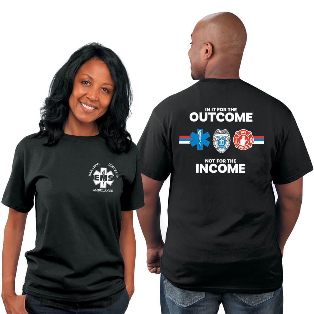 In It For The Outcome Not For The Income EMS Bragging Rights Short-Sleeve T-Shirt - Personalized