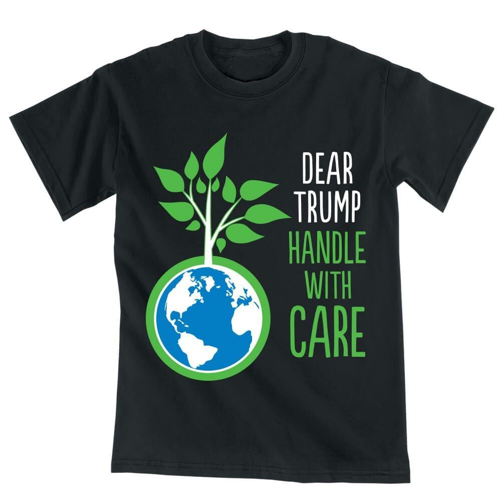 Dear Trump Handle With Care T-Shirt