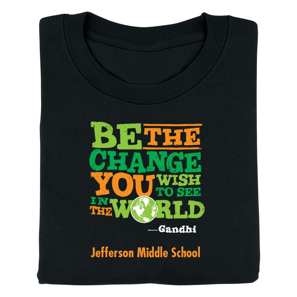 Be The Change You Wish To See In The World Youth Positive T-Shirt - Personalized