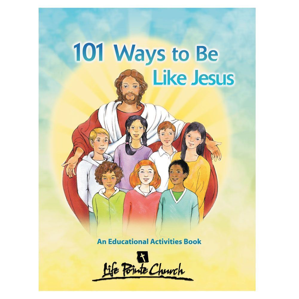 101 Ways To Be Like Jesus Educational Activities Book - Personalization Available