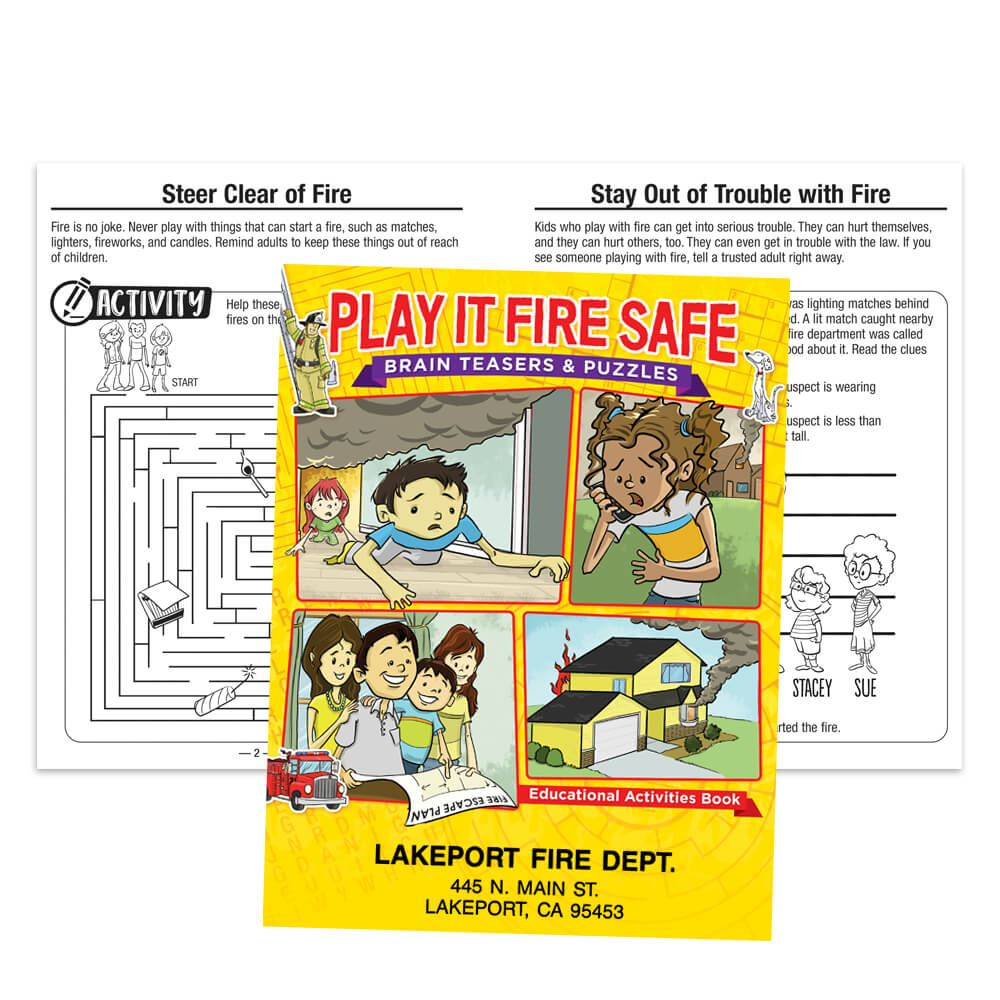 Play It Fire Safe: Brain Teasers And Puzzles Educational Activities Book - Personalization Available