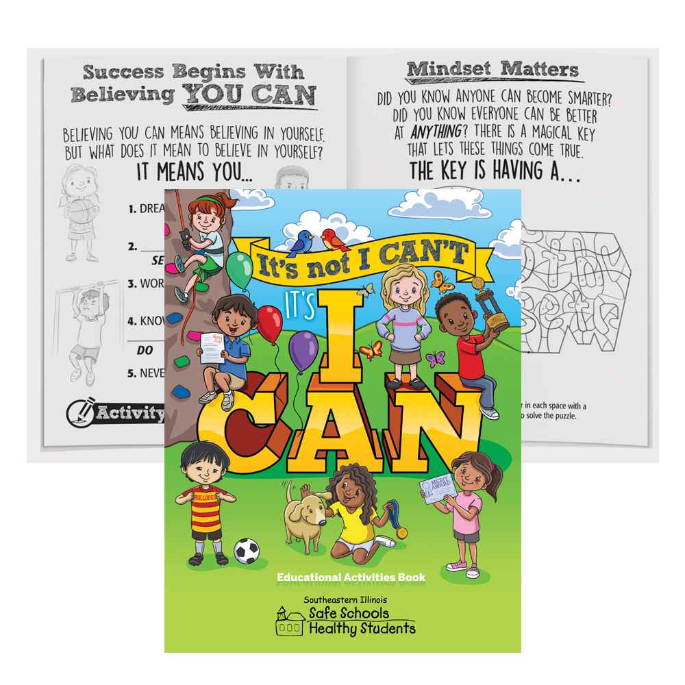 It's Not I Can't, It's I Can Educational Activities Book - Personalization Available