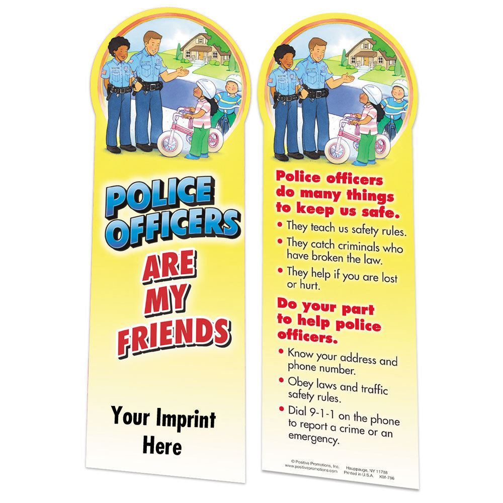 Police Officers Are My Friends Die-Cut Bookmark - Personalization Available