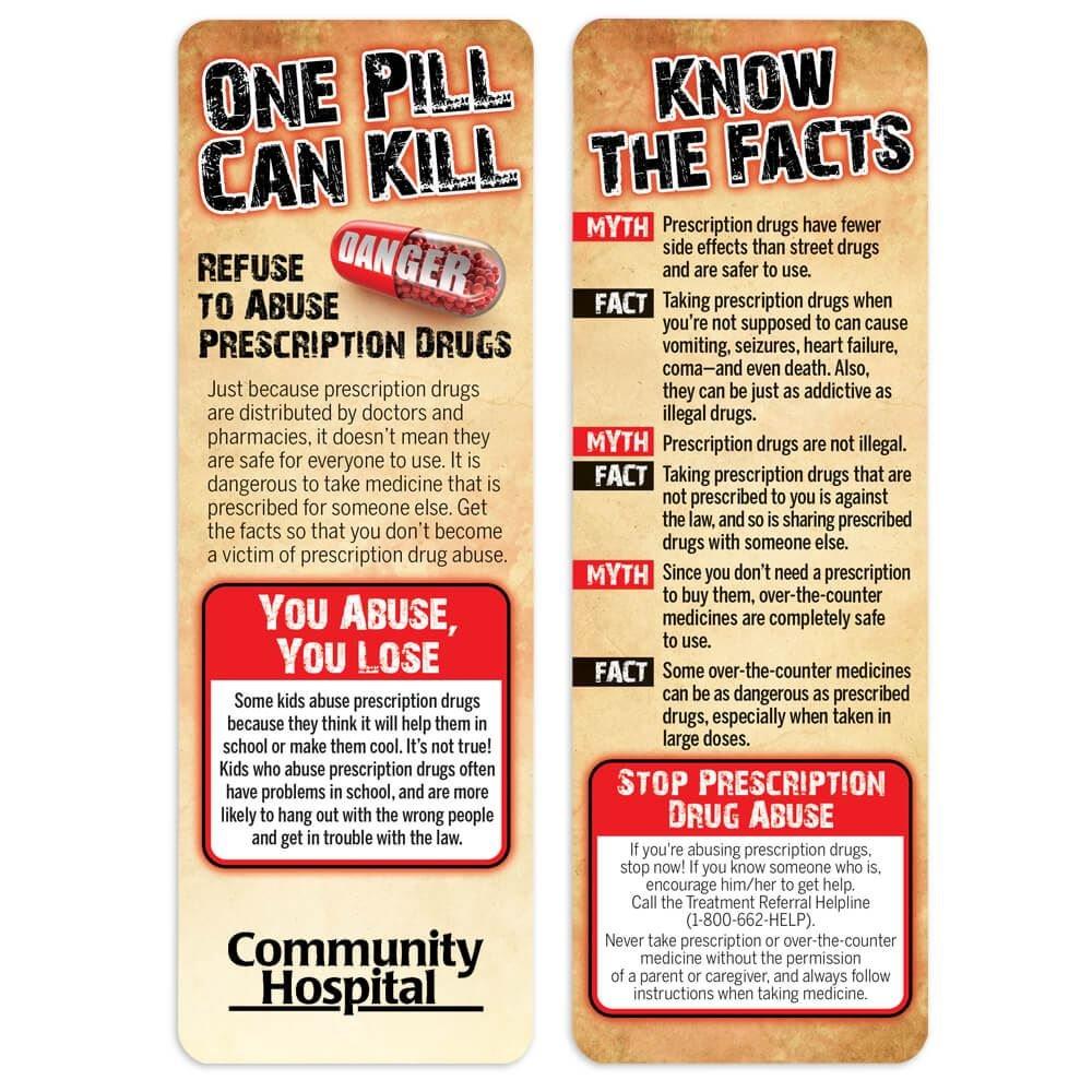One Pill Can Kill: Refuse To Abuse Prescription Drugs Bookmark - Personalization Available