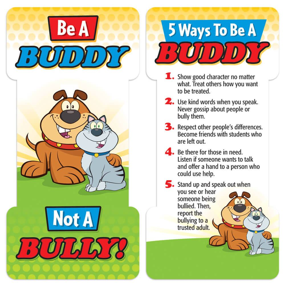 Be a Buddy Not A  Bully! Die-Cut Bookmark