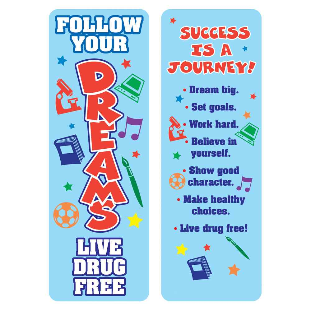 Follow Your Dreams: Live Drug Free Bookmarks - Pack of 100