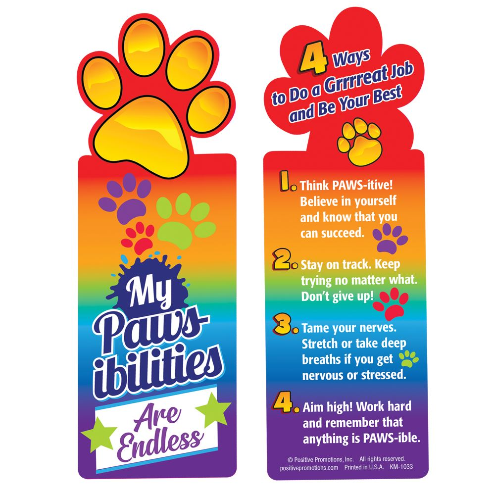 My PAWS-ibilites Are Endless Bookmarks - Pack of 25