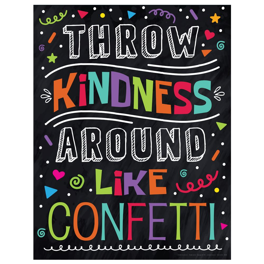 Throw Kindness Around Like Confetti Kindness Posters - Pack of 3