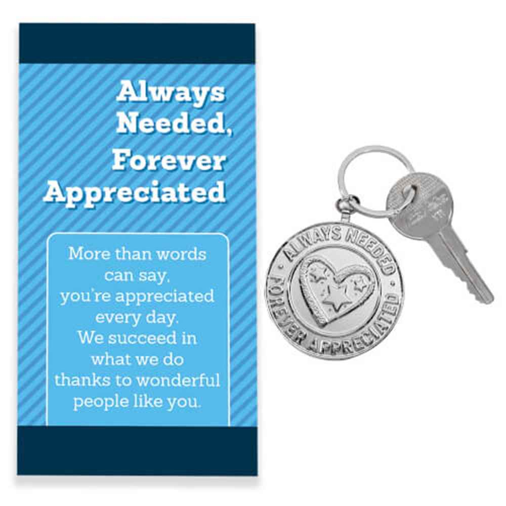 Always Needed, Forever Appreciated Key Tag with Keepsake Card with Blank Back