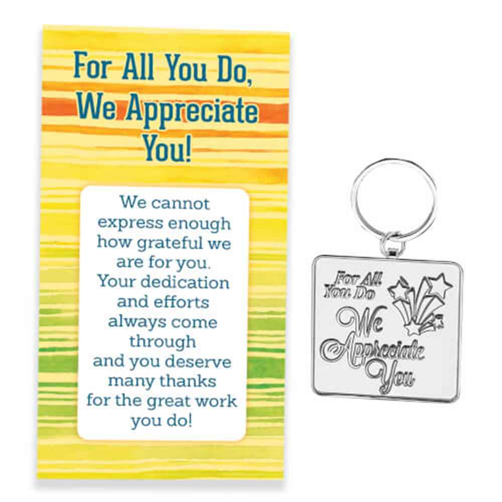 For All You Do We Appreciate You! Key Tag With Keepsake Card