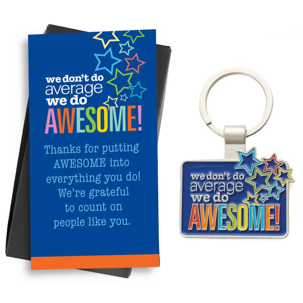 We Don't Do Average We Do Awesome! Key Tag With Keepsake Card