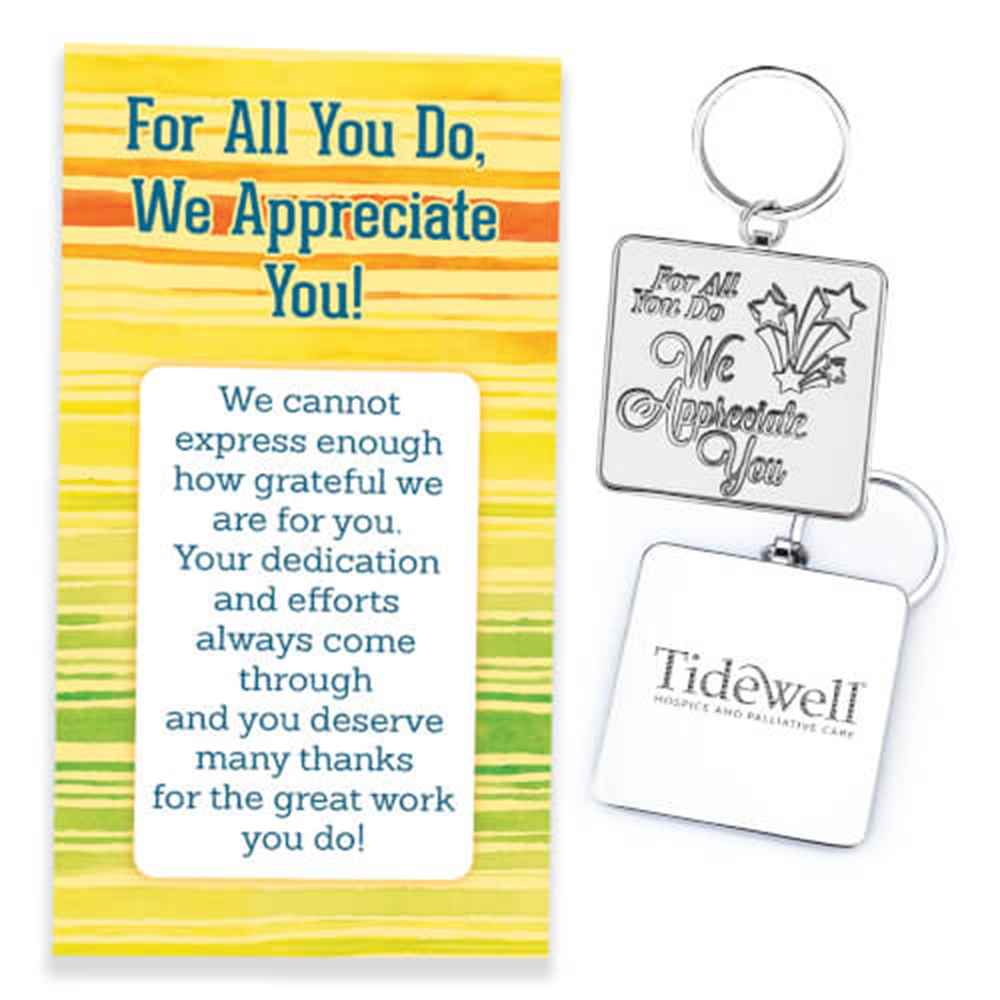 For All You Do We Appreciate You! Key Tag With Keepsake Card - Personalization Available