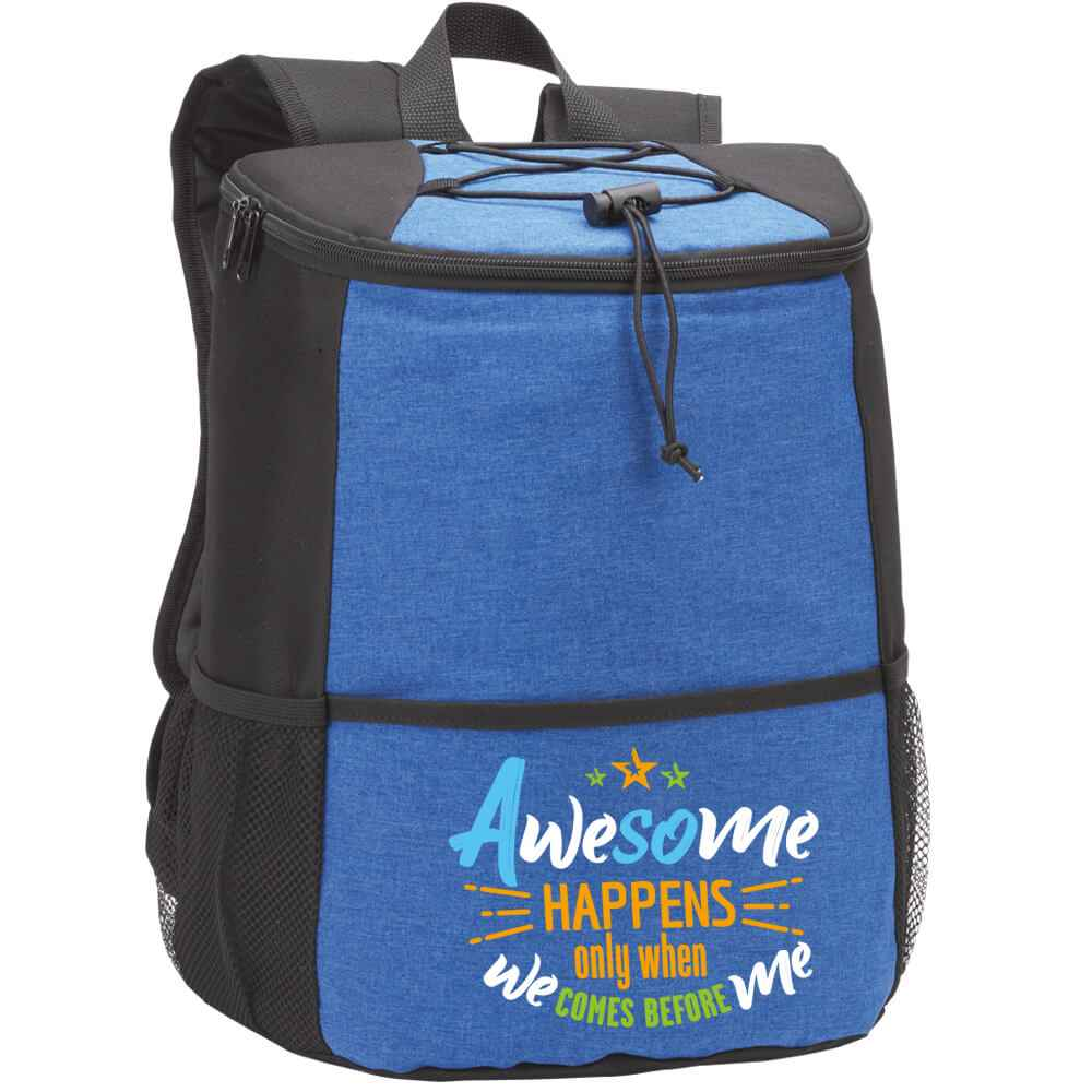 Awesome Happens Only When We Comes Before Me  Hemingway Backpack Cooler