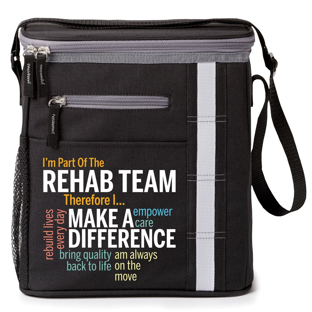I'm Part Of The Rehab Team Therefore I... Westbrook Lunch/Cooler Bag