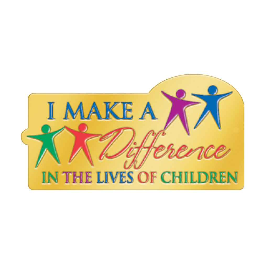 I Make A Difference In The Lives Of Children Lapel Pin With Presentation Card