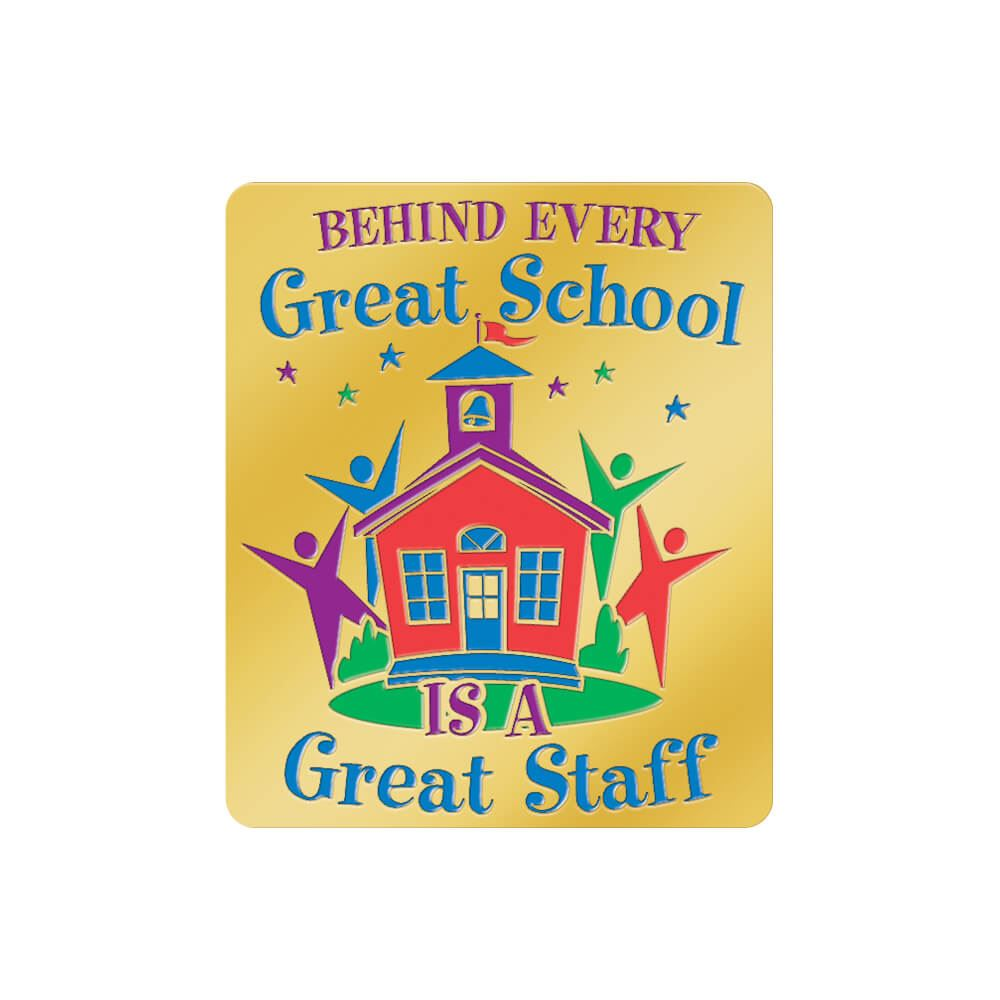 Behind Every Great School Is A Great Staff Lapel Pin With Presentation Card